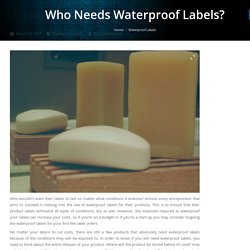 Needs Waterproof Labels - Jet Label