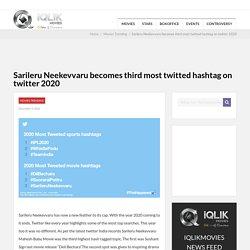 Sarileru Neekevvaru becomes third most twitted hashtag on twitter 2020
