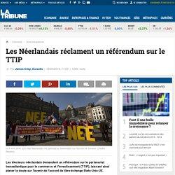 Les Néerlandais réclament un référendum sur le TTIP