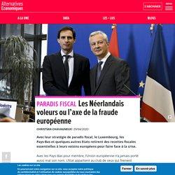 Les Néerlandais voleurs ou l'axe de la fraude européenne