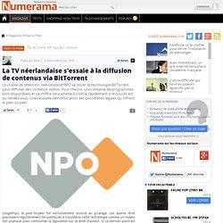 La TV néerlandaise s'essaie à la diffusion de contenus via BitTo