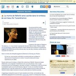 La momie de Néfertiti serai cachée dans le tombeau de son beau fils Toutankhamon