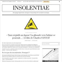 « Taux négatifs au Japon! La glissade vers l'abîme se poursuit… » L'édito de Charles SANNAT