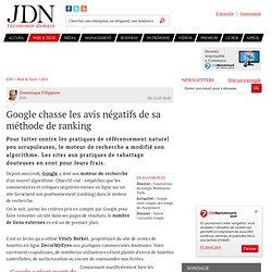 Google chasse les avis négatifs de sa méthode de ranking - Journal du Net Solutions
