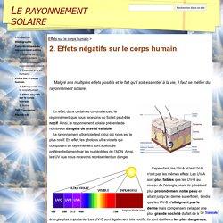 2. Effets négatifs sur le corps humain - Le rayonnement solaire