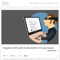 Negative SEO with No Backlinks? A Case Study