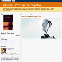 Atheism: Proving The Negative: Building Self-Aware Machines