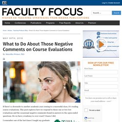 What to Do About Those Negative Comments on Course Evaluations