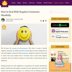 How to Deal With Negative Comments Mindfully