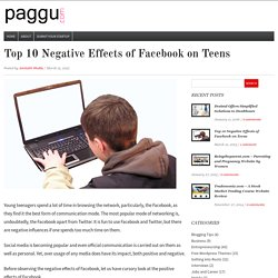 Top 10 Negative Effects of Facebook on Teens