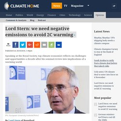 Lord Stern: we need negative emissions to avoid 2C warming
