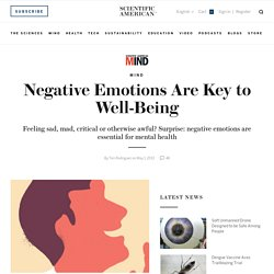 Negative Emotions Are Key to Well-Being