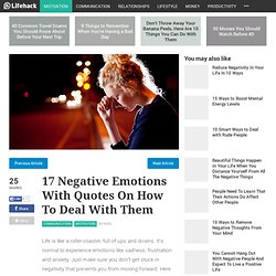 17 Negative Emotions With Quotes On How To Deal With Them
