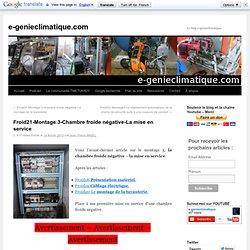 Froid21-Montage 3-Chambre froide négative-La mise en service