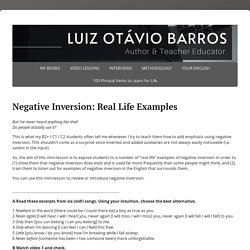 Negative Inversion: Real Life Examples -