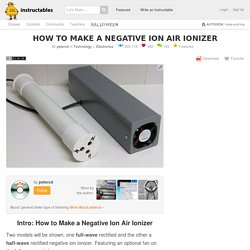 How to Make a Negative Ion air ionizer