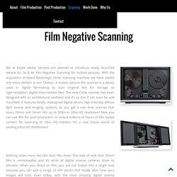 Film & 4K Negative Scanning