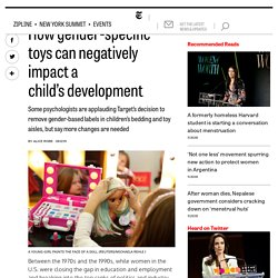 How gender-specific toys can negatively impact a child's development
