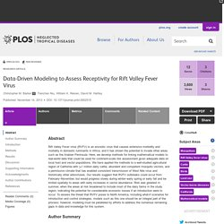 PLOS 14/11/13 Data-Driven Modeling to Assess Receptivity for Rift Valley Fever Virus