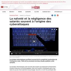 La naïveté et la négligence des salariés souvent à l'origine des cyberattaques - rts.ch - Sciences-Tech.