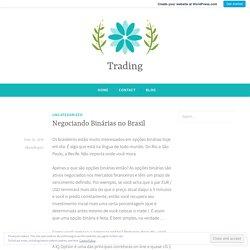 Negociando Binárias no Brasil – Trading