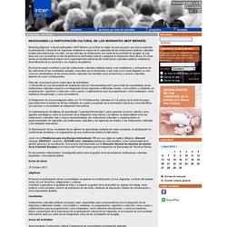 NEGOCIANDO LA PARTICIPACIÓN CULTURAL DE LOS MIGRANTES (MCP BROKER) - En curso - Proyectos - Interarts