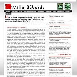 Une plainte déposée contre X par les deux négociateurs français de l'ACTA suite à un communiqué d'Act Up-Paris