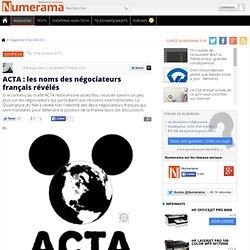 ACTA : les noms des négociateurs français révélés - Numerama
