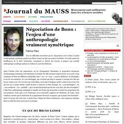 Négociation de Bonn: l'enjeu d'une anthropologie vraiment symétrique