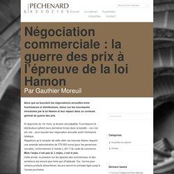 Négociation commerciale : la guerre des prix à l'épreuve de la loi Hamon - Péchenard et Associés