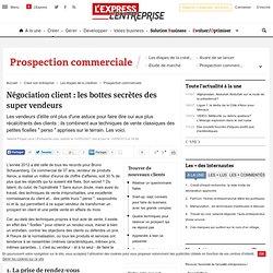Négociation client : les bottes secrètes des super vendeurs