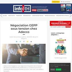 negociation-gepp-sous-tension-chez-adecco-634398