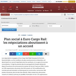 Plan social à Euro Cargo Rail: les négociations aboutissent à un accord