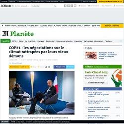 11/12/15 COP21 : les négociations sur le climat rattrapées par leurs vieux démons