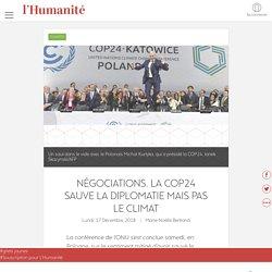 Négociations. La COP24 sauve la diplomatie mais pas le climat
