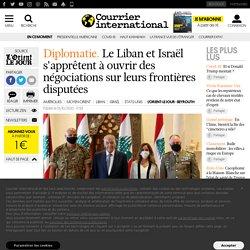 Le Liban et Israël s'apprêtent à ouvrir des négociations sur leurs frontières disputées