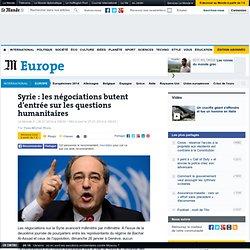 Syrie : les négociations butent d'entrée sur les questions humanitaires