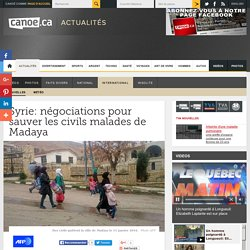 Syrie: négociations pour sauver les civils malades de Madaya