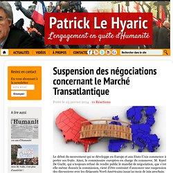 Suspension des négociations concernant le Marché Transatlantique