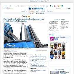 Energie: Russie et Qatar négocient de nouveaux projets conjoints