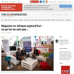 Négocier en Afrique aujourd'hui: cequ'on nesaitpas…