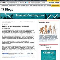 Ce que l'on peut négocier dans un entretien d'embauche - Emploi et Entreprises - Blog LeMonde.fr