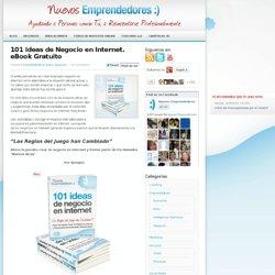 GRATIS: eBook -101 Ideas de Negocio en Internet-