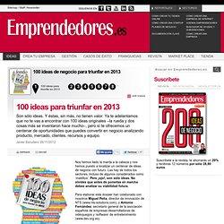 100 ideas de negocio para triunfar en 2013 - Ideas