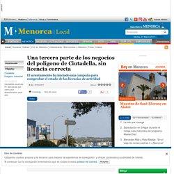 Una tercera parte de los negocios del polígono de Ciutadella, sin licencia correcta » Local » Menorca » Menorca.info - Es diari