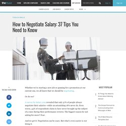 How to Negotiate Salary: 37 Tips You Need to Know