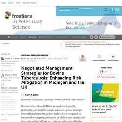 FRONT. VET. SCI. 26/03/19 Negotiated Management Strategies for Bovine Tuberculosis: Enhancing Risk Mitigation in Michigan and the UK