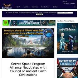 Secret Space Program Alliance Negotiates with Council of Ancient Earth Civilizations