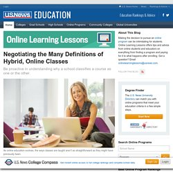 Negotiating the Many Definitions of Hybrid, Online Classes