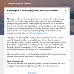 Negotiating with an online mortgage broker? What all you should know